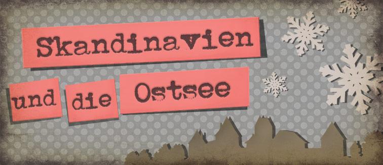 Skandinavien und die Ostsee